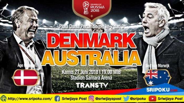 Piala Dunia 2018, Jadwal Siaran Langsung dan Prediksi Pertandingan Denmark vs Australia