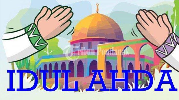 Perayaan Idul Adha Jatuh pada 31 Juli, PP Muhammadiyah Imbau Umat Islam Sholat Id di Rumah