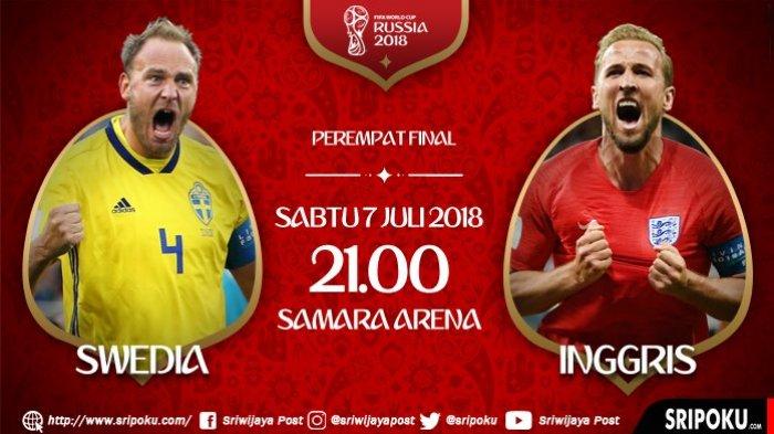 Babak Perempat Final Piala Dunia 2018, Ini Analisa dan Prediksi Duel Swedia vs Inggris