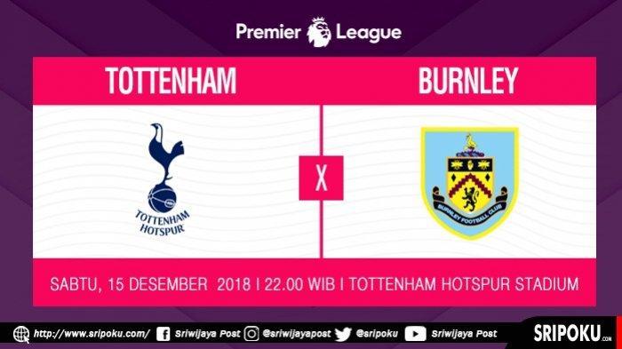 Jadwal Pertandingan dan Link Live Streaming MNC TV Tottenham Hotspurs vs Burnley
