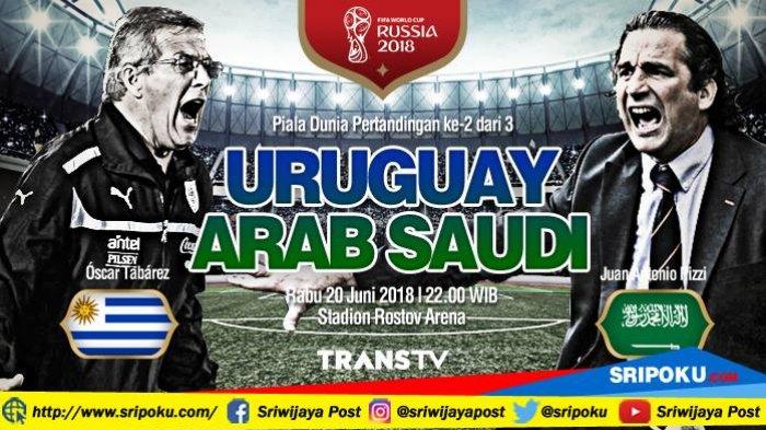 Piala Dunia 2018, Jadwal Siaran Langsung dan Prediksi Pertandingan Uruguay vs Arab Saudi