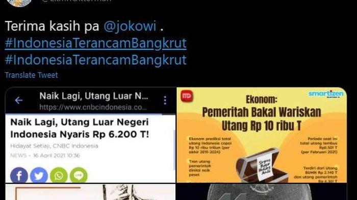 bangkrut Salah satu cuitan dengan tagar #indonesiaTerancamBangkrut