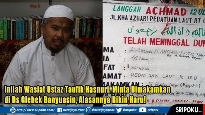 Cerita Desa Gelabak Dalam di Kabupaten Banyuasin, Lokasi Dimakamkannya Almarhum Ustaz Taufik Hasnuri