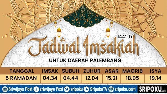 Jadwal Buka Puasa Kota Palembang dan Sekitarnya, Sabtu 17 April 2021 atau 5 Ramadan 1442 H