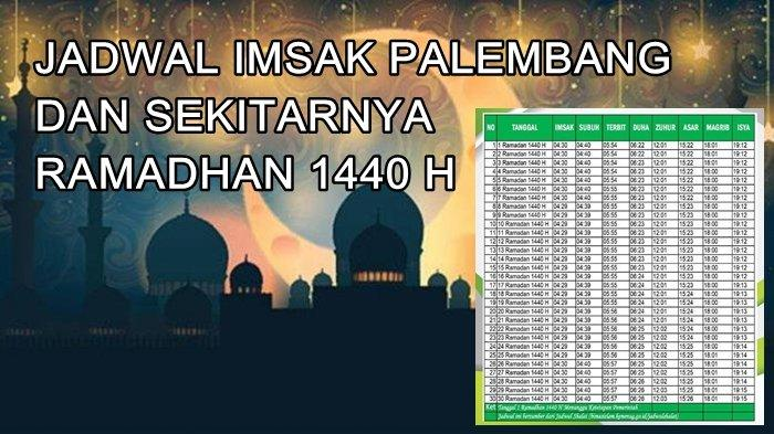 Jadwal Imsak, Buka Puasa Ramadhan 1440 Hijriah, Sholat 5 Waktu dan Dhuha Wilayah Palembang