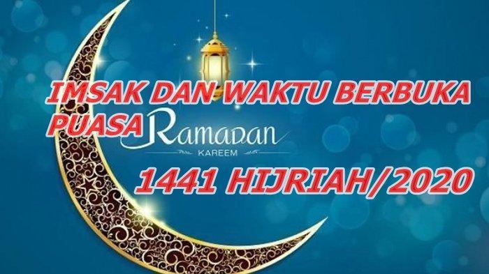 Jadwal Imsak dan Berbuka Puasa 2 Ramadhan, Sabtu 25 April 2020 Wilayah Kota Palembang