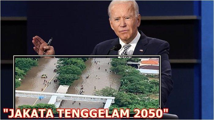 Bukti Jakarta Mulai Tenggelam Menurut Joe Biden, Walhi dan Lipi Ungkap 5 Fakta Ini