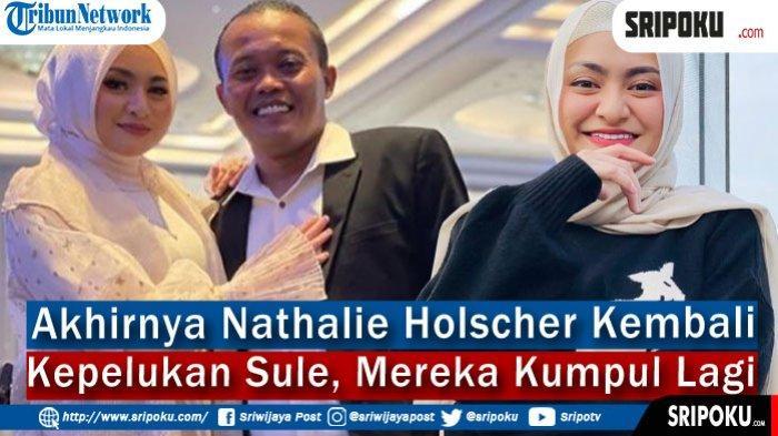 Nathalie Holscher Kembali Kepelukan Sule, Mereka Kumpul Lagi