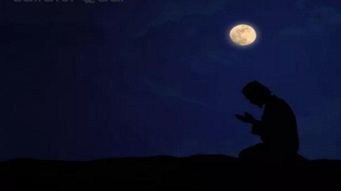 Malam Lailatul Qadar Sengaja Disembunyikan, Bacalah Doa Ini Jika Ingin Bertemu Malam Lailatul Qadar