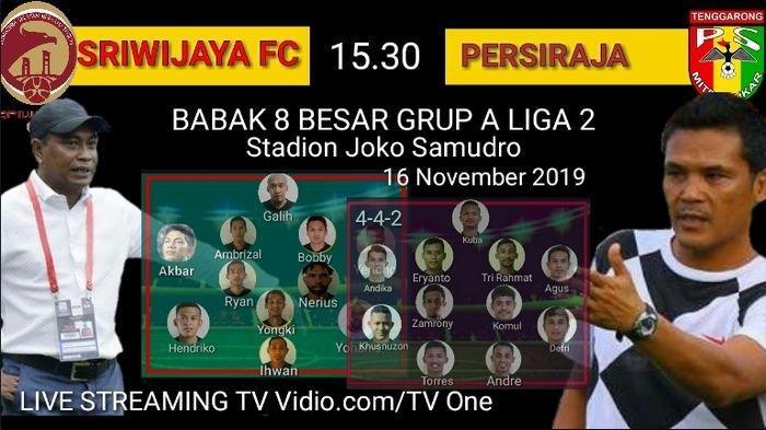 Live Streaming TV Online TV One Sriwijaya FC vs Persiraja Liga 2, via Vidio.com Akses di Sini