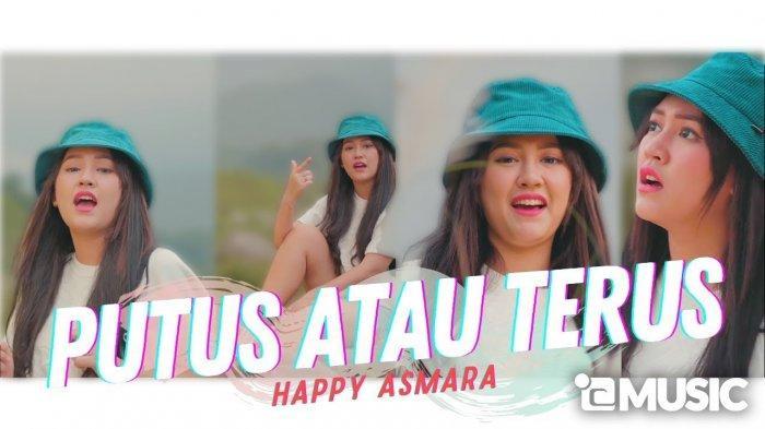 Chord dan Lirik Lagu Putus atau Terus versi Happy Asmara yang Dipopulerkan Judika, Viral di TikTok
