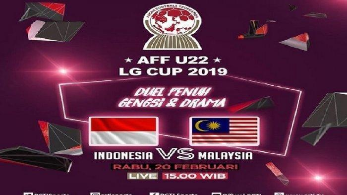 Live Streaming RCTI Timnas U-22 Indonesia vs Malaysia Piala AFF U-22 2019, Prediksi Susunan Pemain