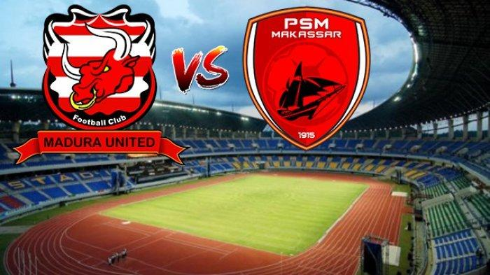 TV Online RCTI (Link Live Streaming) Madura United vs PSM Makassar Leg 2 Semifinal Piala Indonesia