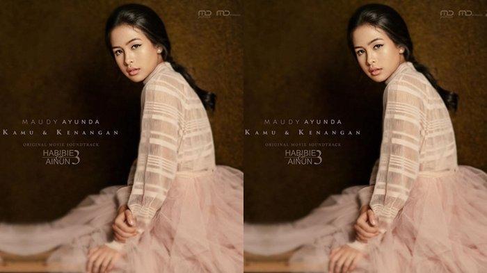 Download (Unduh) MP3 Lagu 'Kamu dan Kenangan' Maudy Ayunda OST Film Habibie Ainun 3 Dilengkapi Lirik