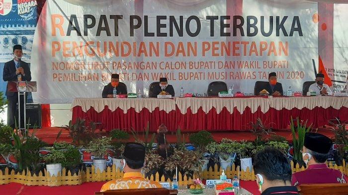 KPU Musirawas Gelar Rapat Pleno Terbuka Pengundian dan Penetapan Nomor Urut Paslon Pilkada
