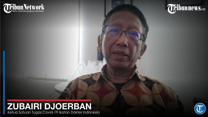 Ketua Satuan Gugus Tugas COVID-19 Ikatan Dokter Indonesia (IDI), Prof. Zubairi Djoerban