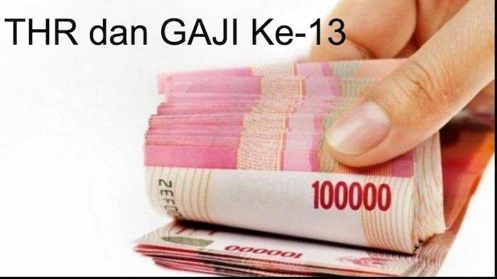 Ada Potongan, Pencairan Gaji ke 13 PNS/TNI/Polri Tahun 2021 Dipercepat, Ini Rinciannya