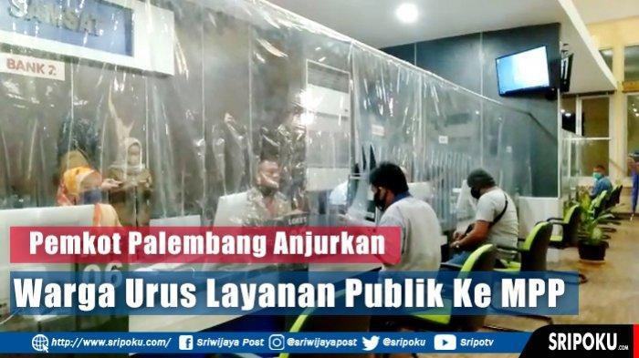 Ini Daftar 27 Unit Layanan yang Ada di Mall Pelayanan Publik Kota Palembang