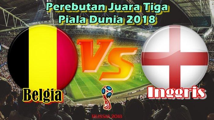 Jadwal Live Trans TV Belgia vs Inggris Perebutan Juara 3 Piala Dunia 2018 Rusia