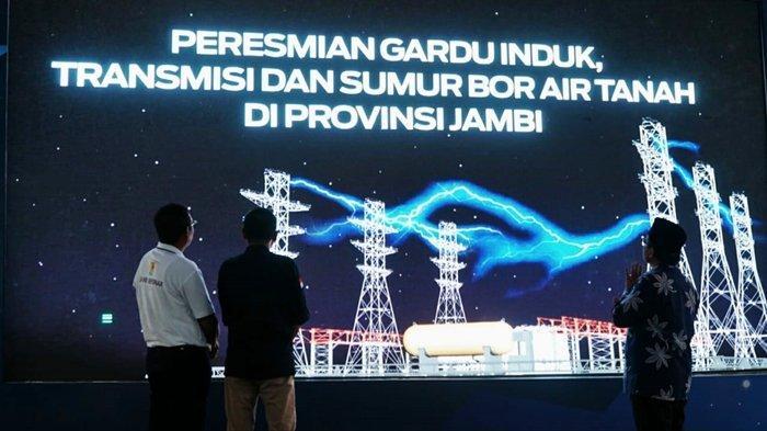 Jonan Resmikan Gardu Induk dan Jalur Transmisi PLN Untuk Perkuat Kelistrikan di Sarolangun