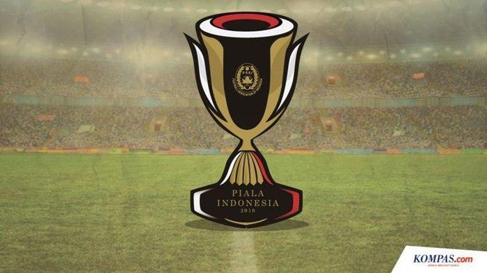 Berikut Daftar Tim-Tim Yang Lolos dan Jadwal Babak 16 Besar Piala Indonesia