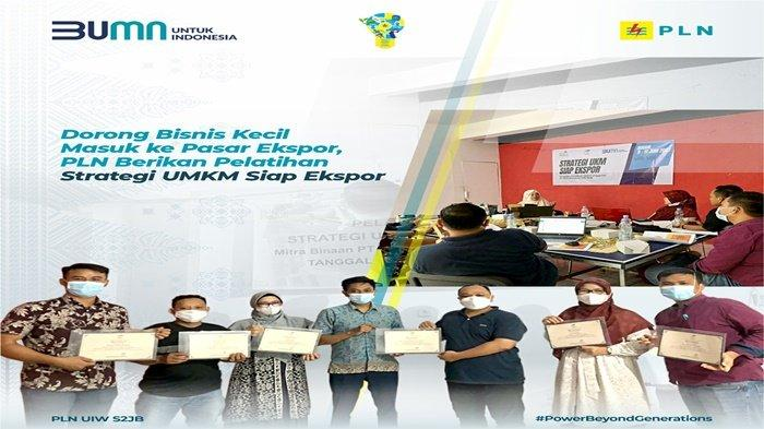 Dorong Bisnis Kecil Masuk ke Pasar Ekspor, PLN Berikan Pelatihan Strategi UMKM Siap Ekspor