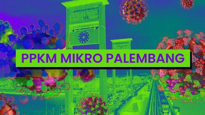 Wajib WFH saat PPKM Mikro Palembang, Ini Daftar Sektor Kerjaan yang Tetap Beroperasi 100 Persen