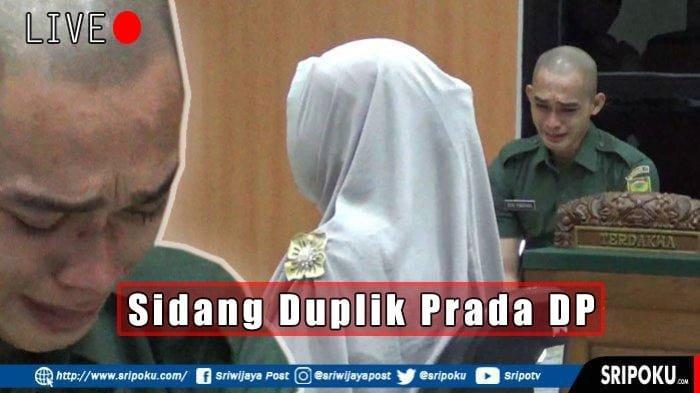 LIVE STREAMING Sidang Prada DP Pelaku Mutilasi Vera Oktaria, Sebelumnya Dituntut Seumur Hidup