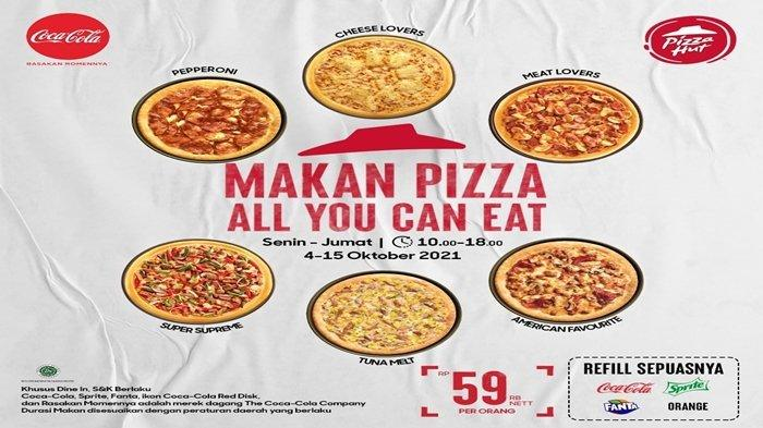 Ada Promo di Pizza Hut Indonesia, Jangan Lewatkan All You Can Eat Cuma Rp59 K, Cek Promo Lainnya
