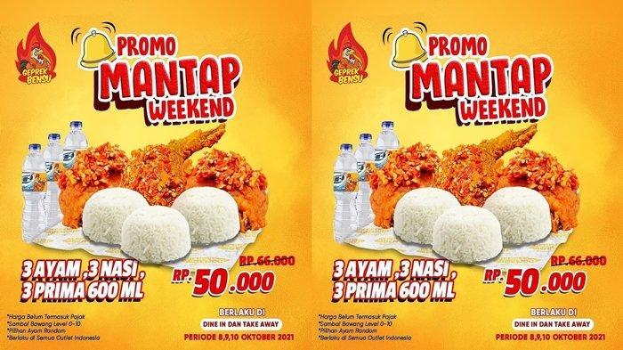 Promo Geprek Bensu Periode 8-10 Oktober, Hanya Rp50 Ribu Dapat Tiga Ayam Nasi dan Minum