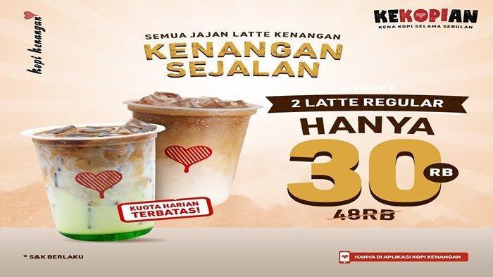 Promo Kopi Kenangan Beli Dua Latte Regular Hanya Rp30 Ribu, Cek Begini Caranya