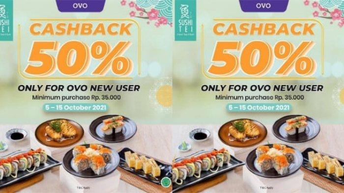 Promo Sushi Tei Cashback 50 Persen untuk Pengguna Baru OVO hingga 22 Oktober 2021
