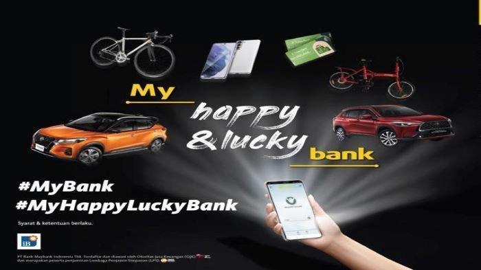 Gebrakan Terbaru Dari Maybank Indonesia Lewat Program My Happy & Lucky Bank
