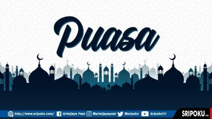 JADWAL Buka Puasa Kota Palembang dan Sekitarnya, Rabu 14 April 2021 atau Hari Kedua Ramadan 1442 H