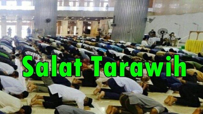 Bacaan Billal dan Jawaban Jamaah saat Salat Tarawih Ramadhan Lengkap dengan Huruf Arab dan Latin