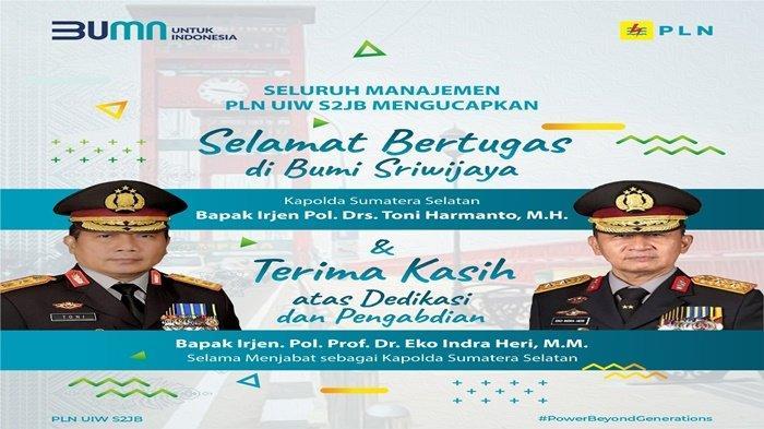 Manajemen PLN UIW S2JB Mengucapkan Selamat Bertugas di Bumi Sriwijaya Irjen Pol Drs Toni Harmanto MH