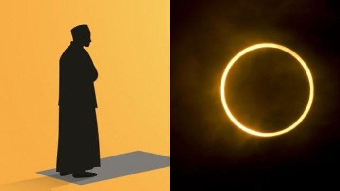 Gerhana Matahari 10 Juni 2021, Ini Tata Cara Sholat Gerhana Matahari, Lengkap Niat dan Bacaan