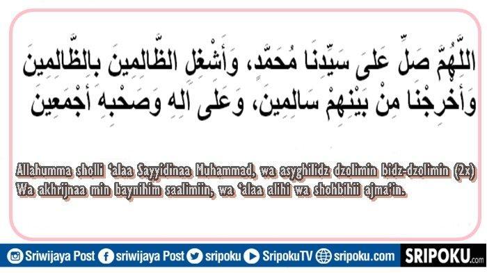 Lirik Asyghil Bahasa Arab, Latin & Arti, Sholawat Merdu Berisi Doa Keselamatan dari Pemimpin Zalim