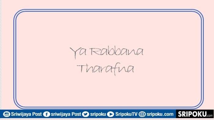 Bacaan SholawatYa Rabbana Tharafna Lengkap Terjemahan, Senandung Taubat dan Pengakuan Dosa-dosa