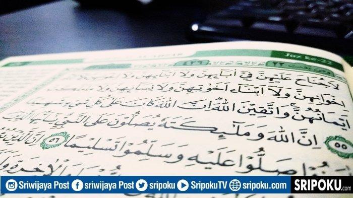 Inilah Sholawat yang Paling Baik dan Sempurna Langsung Dibenarkan Allah, Baca Surat Al-Ahzab Ayat 56