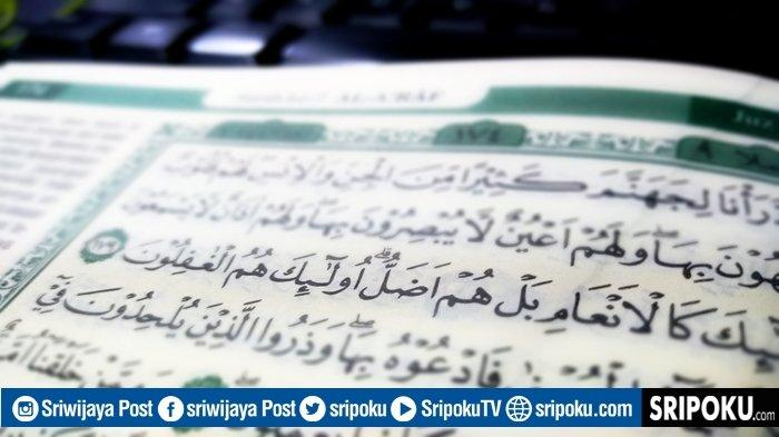 Apa Arti Manusia Bal Hum Adhol yang Dijadikan Allah Isi Neraka Jahanam? Baca Surat Al-A'raf Ayat 179