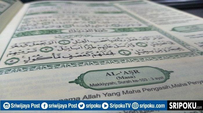 Keutamaan Juz Amma Surat Al-Asr Tentang Orang yang Beruntung, Lengkap Bacaan 3 Ayat dan Terjemahan
