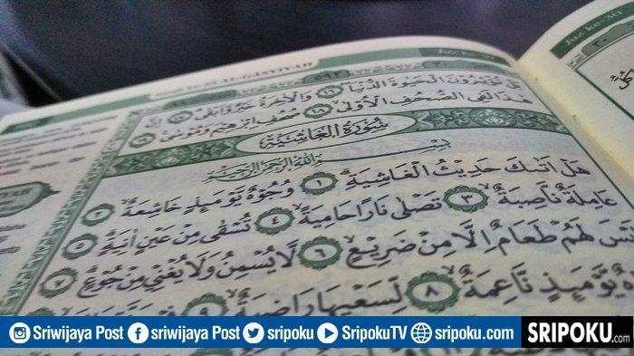 Balasan bagi Orang Dzolim Akibat Perbuatannya, Inilah Bacaan Surat Pendek Juz Amma Al-Ghasyiyah