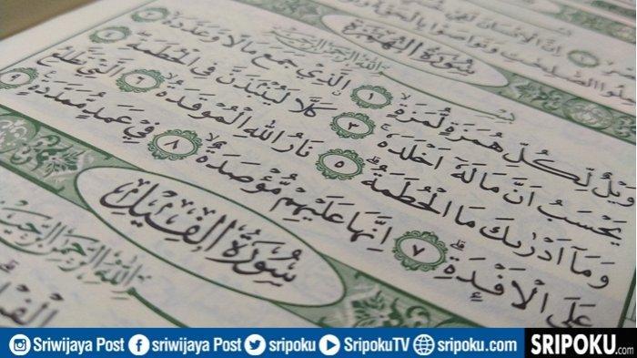 Bacaan Lengkap 6 Ayat Juz Amma Al-Humazah, Tulisan Arab, Latin & Keutamaan Sebagai Obat Mata Alami