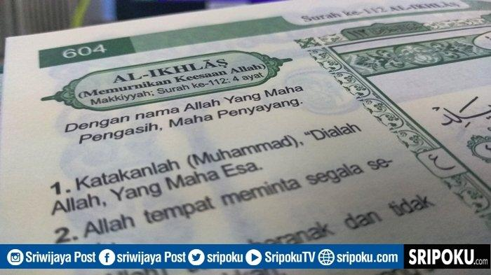 Keutamaan Juz Amma Surat Al-Ikhlas Tentang Keesaan Allah, Bacaan Lengkap 4 Ayat dan Terjemahan