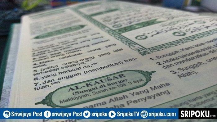 Keutamaan Juz Amma Surat Al-Kautsar Alat Ikhtiar Penyembuh Penyakit, Lengkap 3 Ayat dan Terjemahan