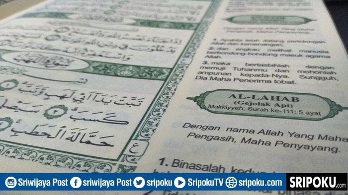 Keutamaan Juz Amma Surat Al-Lahab Tentang Ngerinya Azab Neraka, Bacaan Lengkap 5 Ayat dan Terjemahan