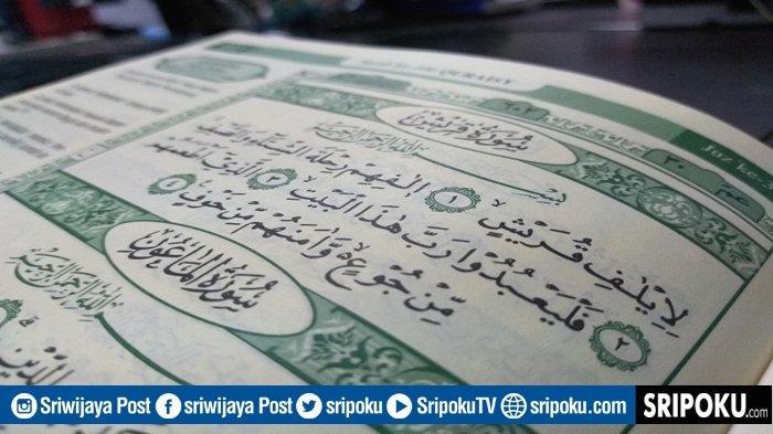 Keutamaan Juz Amma Surat Al-Quraisy Penghilang Rasa Takut & Cemas, Lengkap 4 Ayat dan Terjemahannya