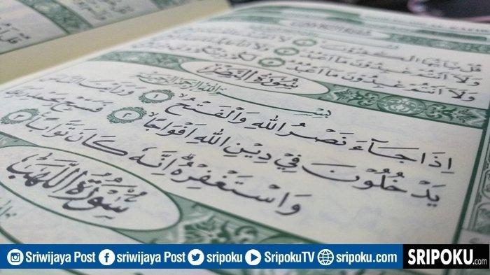 Juz Amma Surat An-Nashr 3 Ayat, Tulisan Arab, Latin, Arti & Keutamaan Seakan Baca Separuh Alquran
