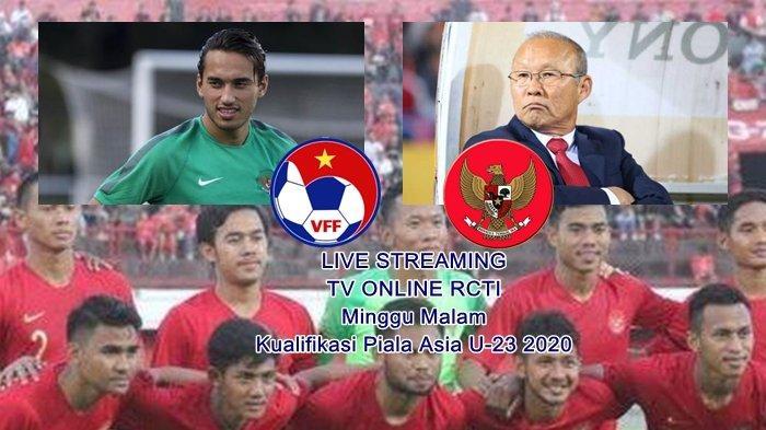 SESAAT LAGI! Live Streaming Piala Asia Timnas U-23 Indonesia Vs Vietnam, Ini Linknya TV Online RCTI